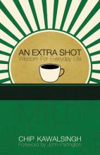 An Extra Shot - Chip Kawalsingh