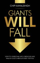 Giants Will Fall – Chip Kawalsingh