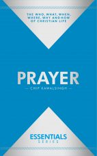 Essentials: Prayer – Chip Kawalsingh