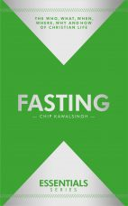 Essentials: Fasting – Chip Kawalsingh