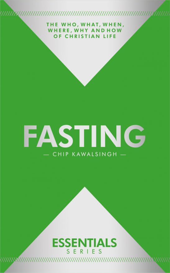 Essentials: Fasting – Chip Kawalsingh